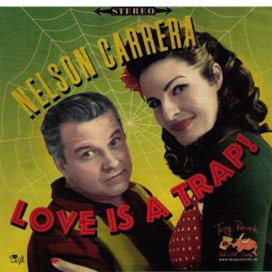 nelson-carrera-love-is-a-trap-front
