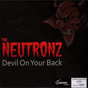 The Neutronz Raucous 45 RPM 404 500 Front