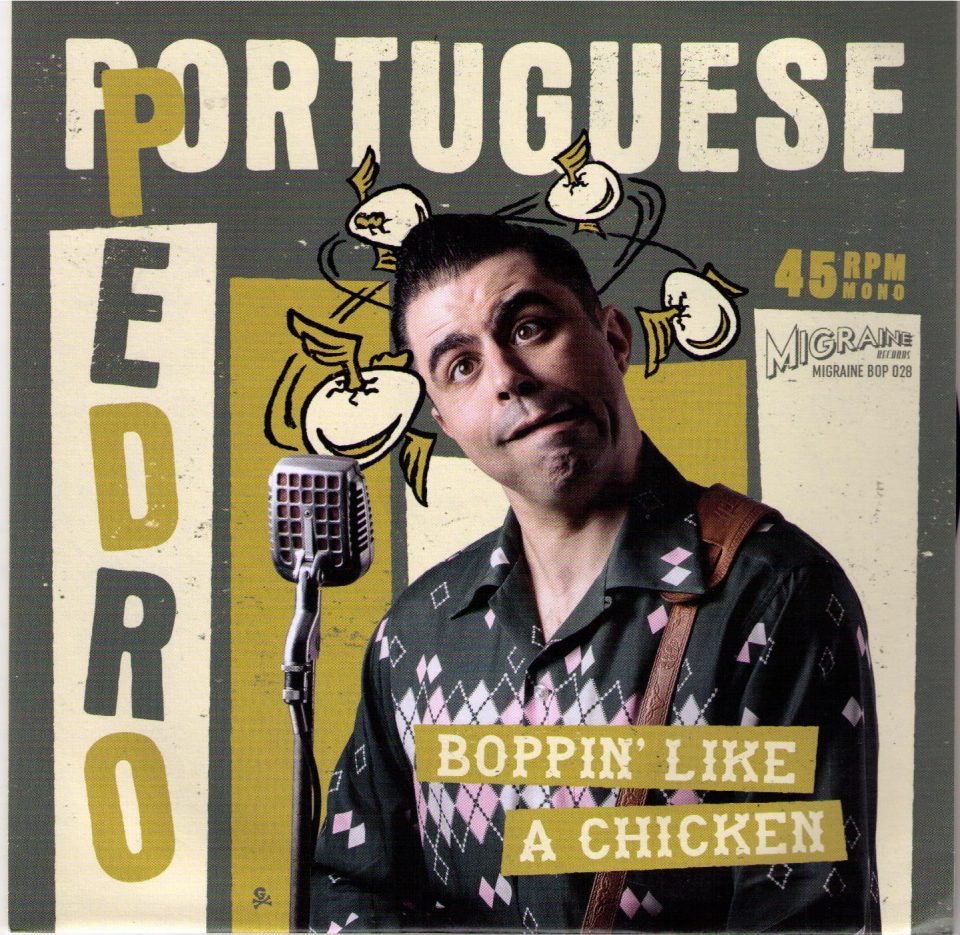 Pedro Boppin Like A Chicken Front