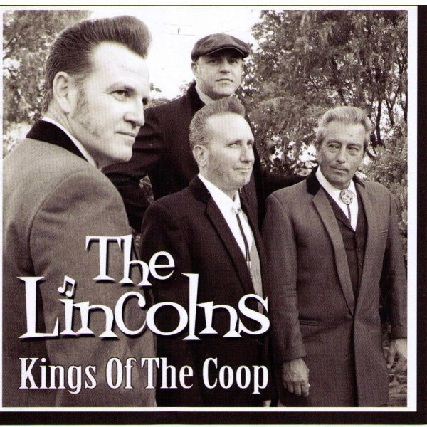 The Lincolns Kings of the Coop Front