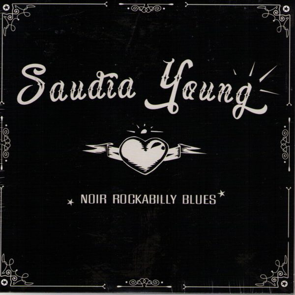 Saudia Young Noir Rockabilly Blues Front