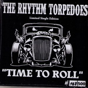 The Rhythm Torpedos Time to Roll Front