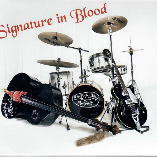 Rockabilly Mafia Signature in Blood front