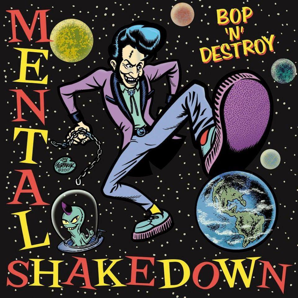 Bop'n'Destroy Mental Shakedown