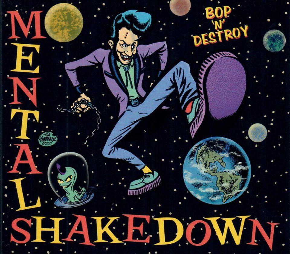 Bop'n'Destroy Mental Shakedown CD front