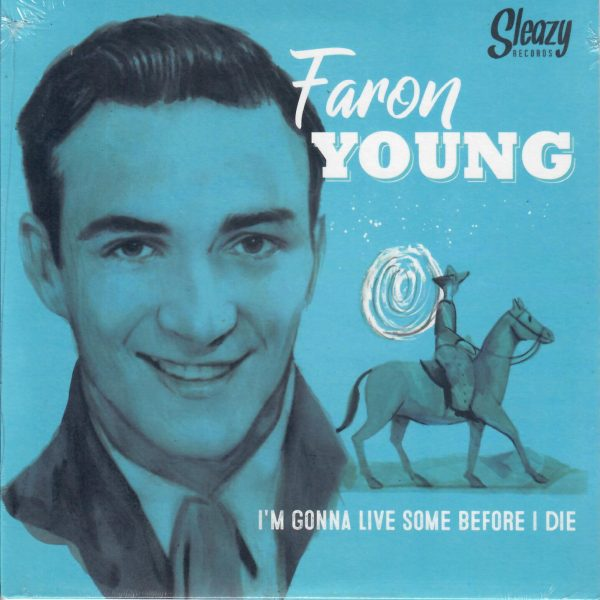 Faron Young I'm gonna Live front