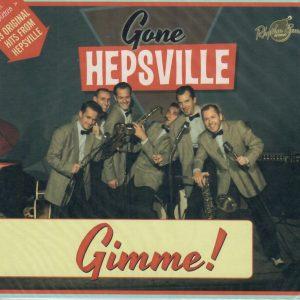 Gone Hepsville Gimme!