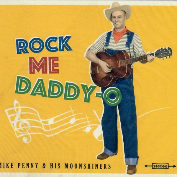Mike Penny Rock me Daddy CD