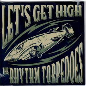 Rhythm Torpedoes Let's get high Wild CD front