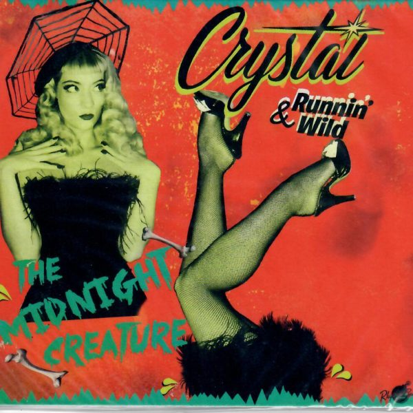 Crystal & runnin' wild Midnight creature CD front