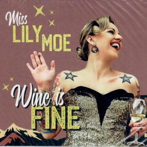 Lily Moe wine is fine Cd front