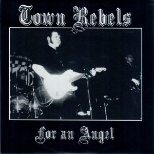 Town Rebels For an angel