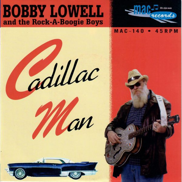 Bobby Lowell Cadillac Man front