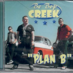 Be Bop Creek Plan B CD front
