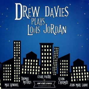 Drew Davies PLays Louis Jordan CD front