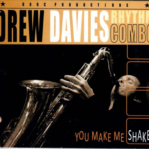 Drew Davies You make me shake CD front