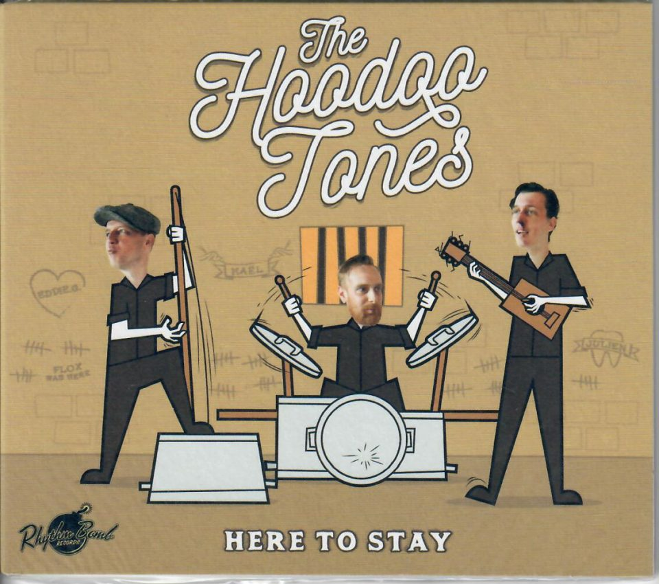 Hoodoo Tones CD Here to stay front