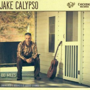 Jake Calypso 100 Miles CD front