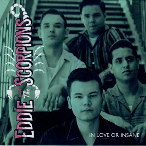 Eddie & the Scorpions In love or insane